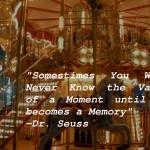 Paris merry go round memory quote